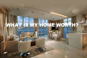 WHAT IS MY HOME WORTH TODAY